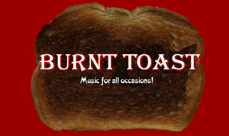 When you need Live Music, you need Burnt Toast